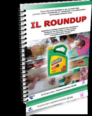 """Nuovo eBook gratuito: """"IL ROUNDUP-Pericoli e danni causati dal Glifosato"""""""