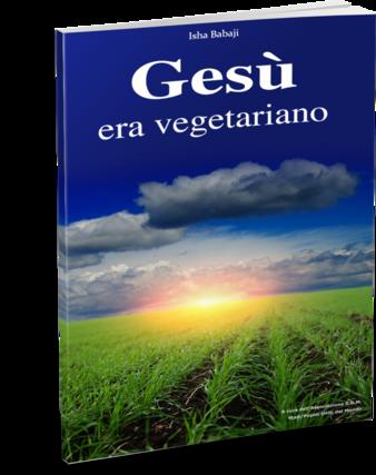 Gesù era vegetariano - laviadiuscita.net