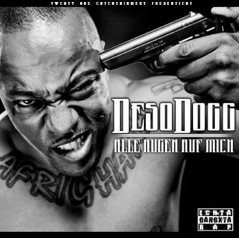 Deso-Dogg-Alle-Augen-auf-mich-Cover