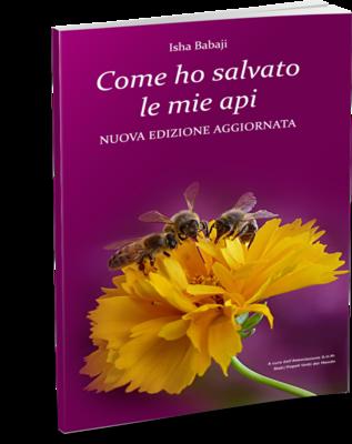 Come ho salvato le mie api copertina ridotta