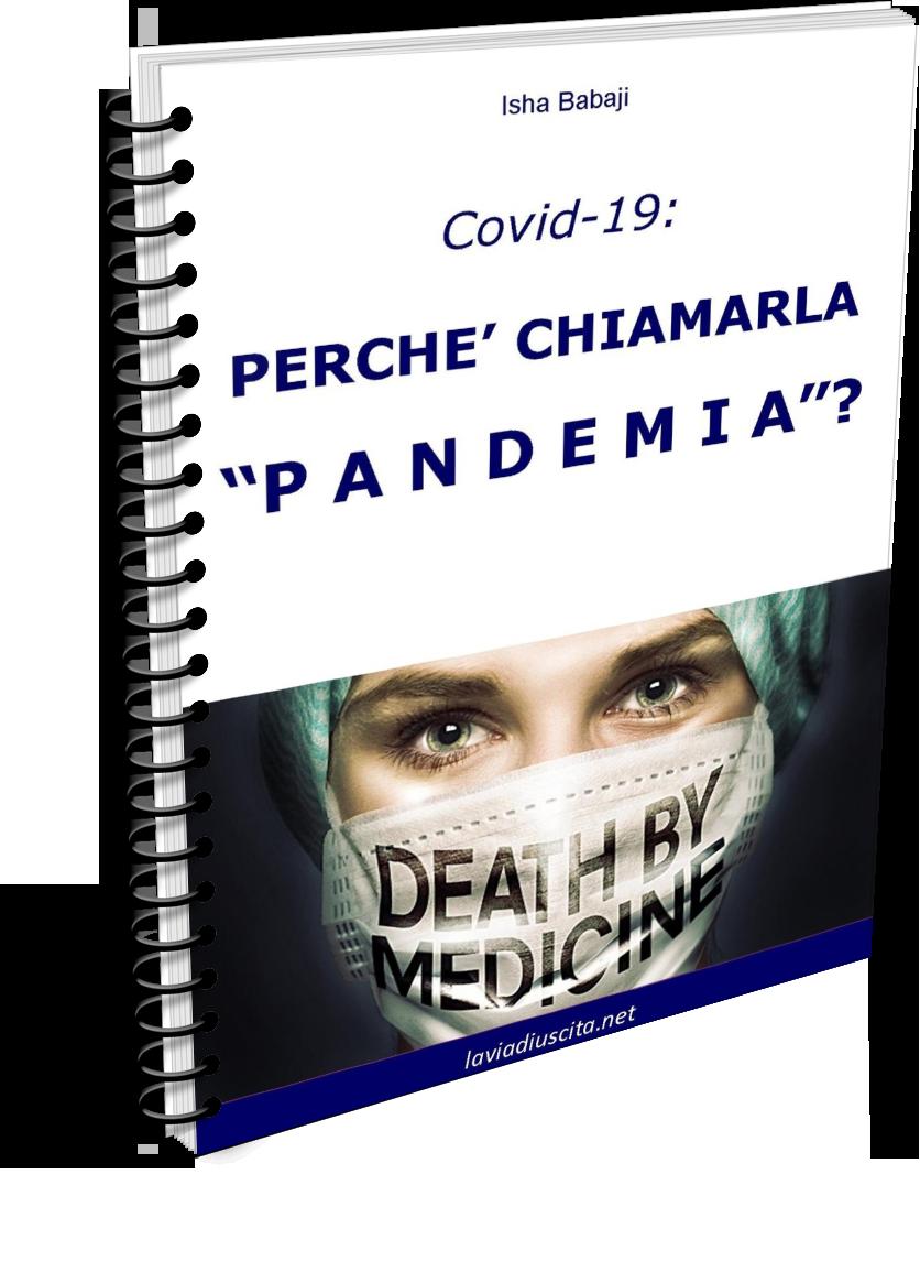 Perché chiamarla Pandemia?